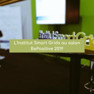 L'Institut Smart Grids à BePositive<br/> les 13 et 14 février 2019