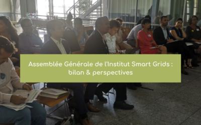 Assemblée Générale de l'Institut Smart Grids : Bilan & perspectives