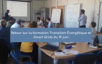 Retour sur la formation Transition Énergétique et Smart Grids du 19 juin